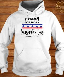 January 20, 2021 Is Inauguration Day President Joe Biden Shirt hoodie