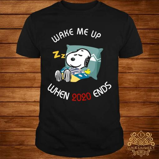 Snoopy Wake Me Up When 2020 Ends Shirt