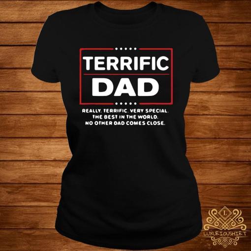 Terrific Dad Donald Trump Fathers Day Shirt ladies-tee