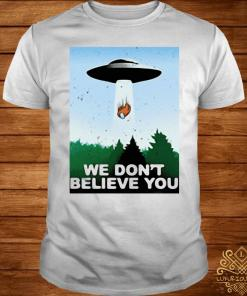 We Don't Believe You Among Us 2021 Shirt