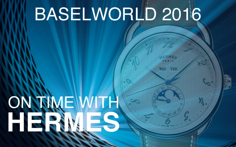 Hermes-Baselworld-new-watches