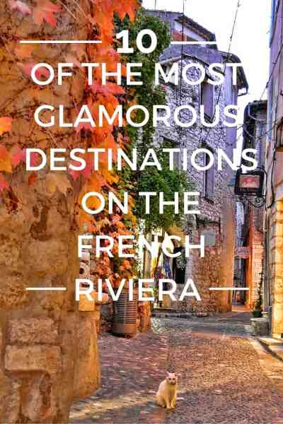 10 of The Most Glamorous Destinations on the French Riviera