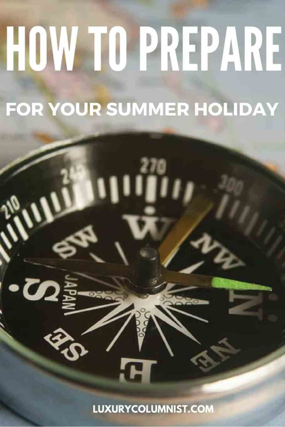 How to Prepare for Your Summer Holiday