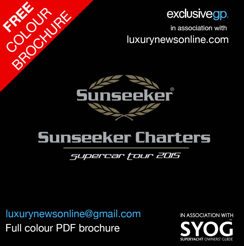 Sunseeker Supercar Tour 2015 – The Ultimate Luxury Supercar Experience – Email Us Now!