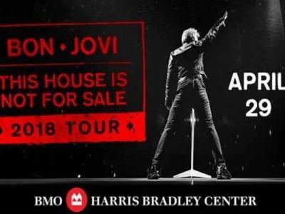 Bon Jovi: This House Is Not For Sale Tour – Milwaukee April 29, 2018