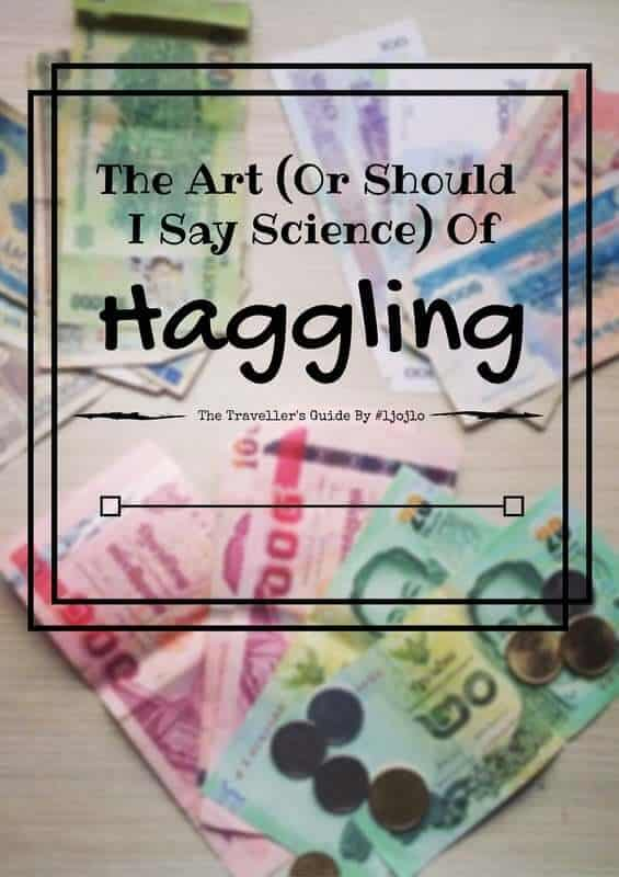 The Art (Or Should I Say Science) Of Haggling - The Traveller's Guide By #ljojlo