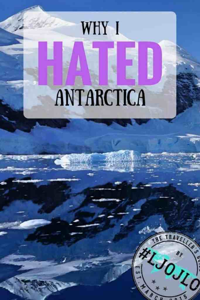 Why I Hated Antarctica - The Traveller's Guide By #ljojlo