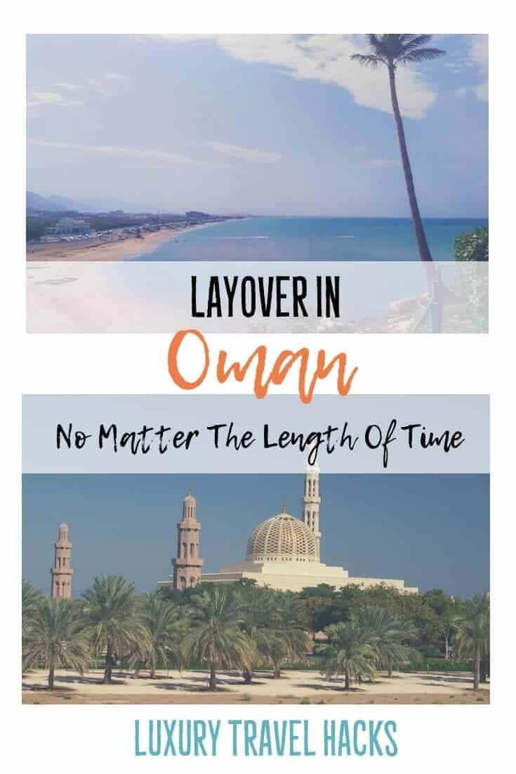 #Layover in #Oman - No Matter the Length of Time - #Luxury #TravelHacks