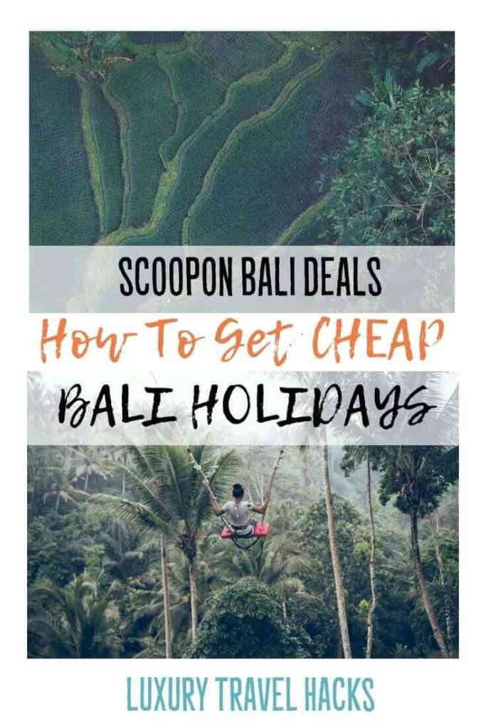 #Scoopon #Bali #Deals - How to Get #Cheap #BaliHolidays - #Luxury #TravelHacks