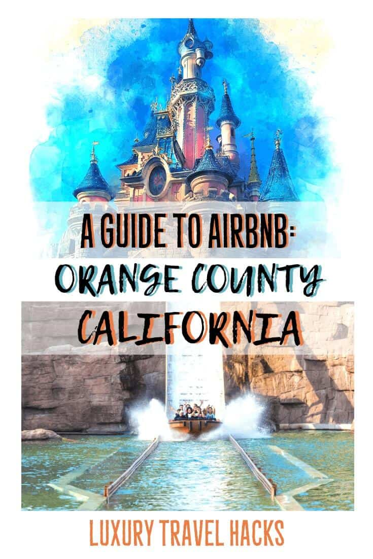 A Guide To Airbnb - Orange County California