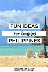 Fun Ideas For Couples in the Philippines - Luxury Travel Hacks