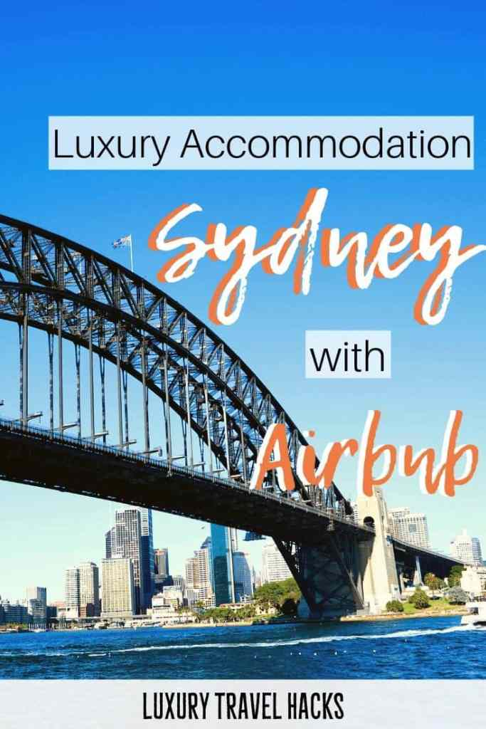 Luxury Accommodation Sydney - Airbnb for the WIN - Luxury Travel Hacks