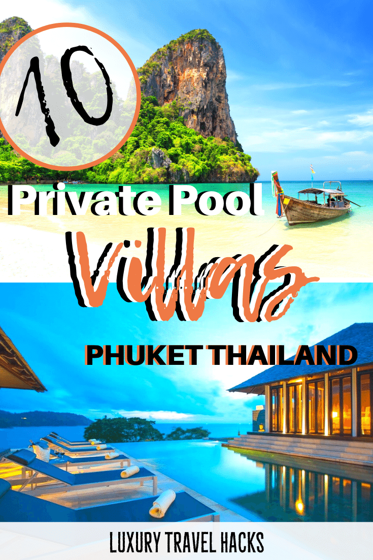 10 Private Pool Villas in Phuket to Add to Your Bucket List - Luxury Travel Hacks