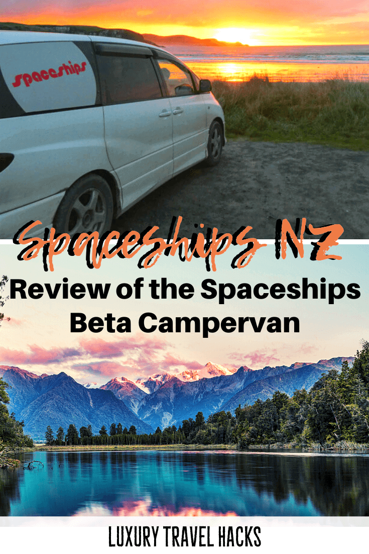 Spaceships Beta Review with Spaceships New Zealand - Campervan New Zealand - Luxury Travel Hacks