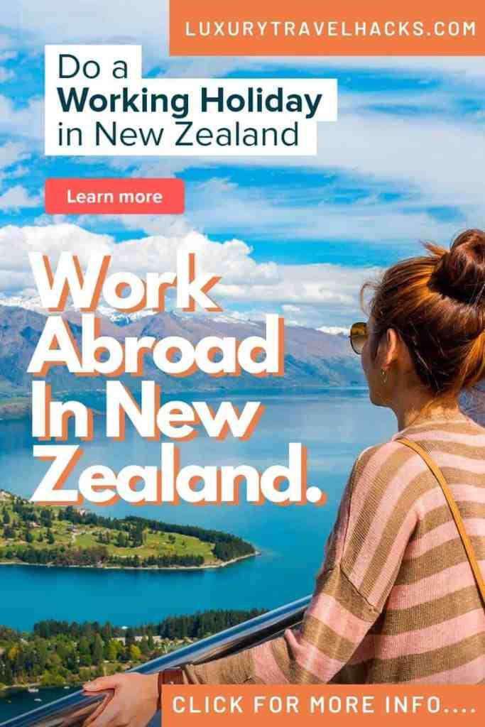 Work Abroad In New Zealand - Luxury Travel Hacks