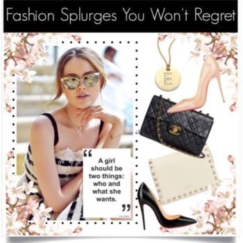 Fashion Splurges That Are Worth It