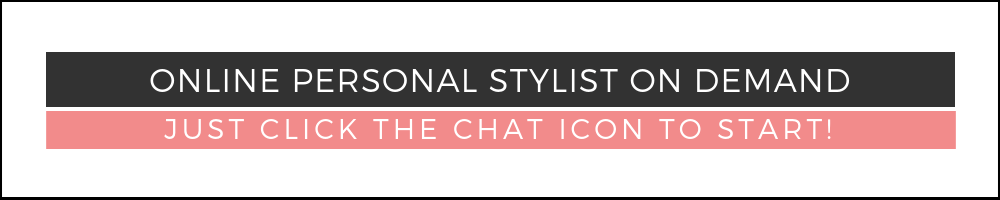 online personal stylist on demand - click chat to start