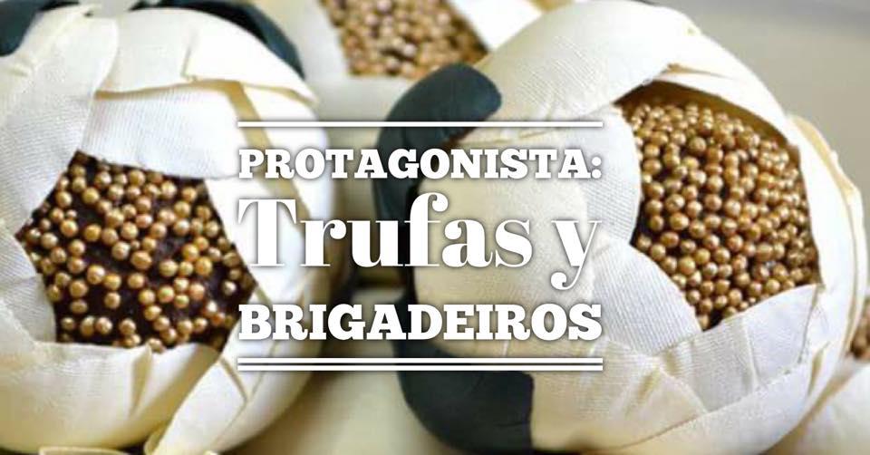 PROTAGONISTA DE LA MESA: TRUFAS, BRIGADEIROS
