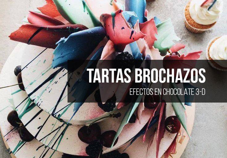 TARTAS HECHAS CON BROCHAZOS DE CHOCOLATE 3-D