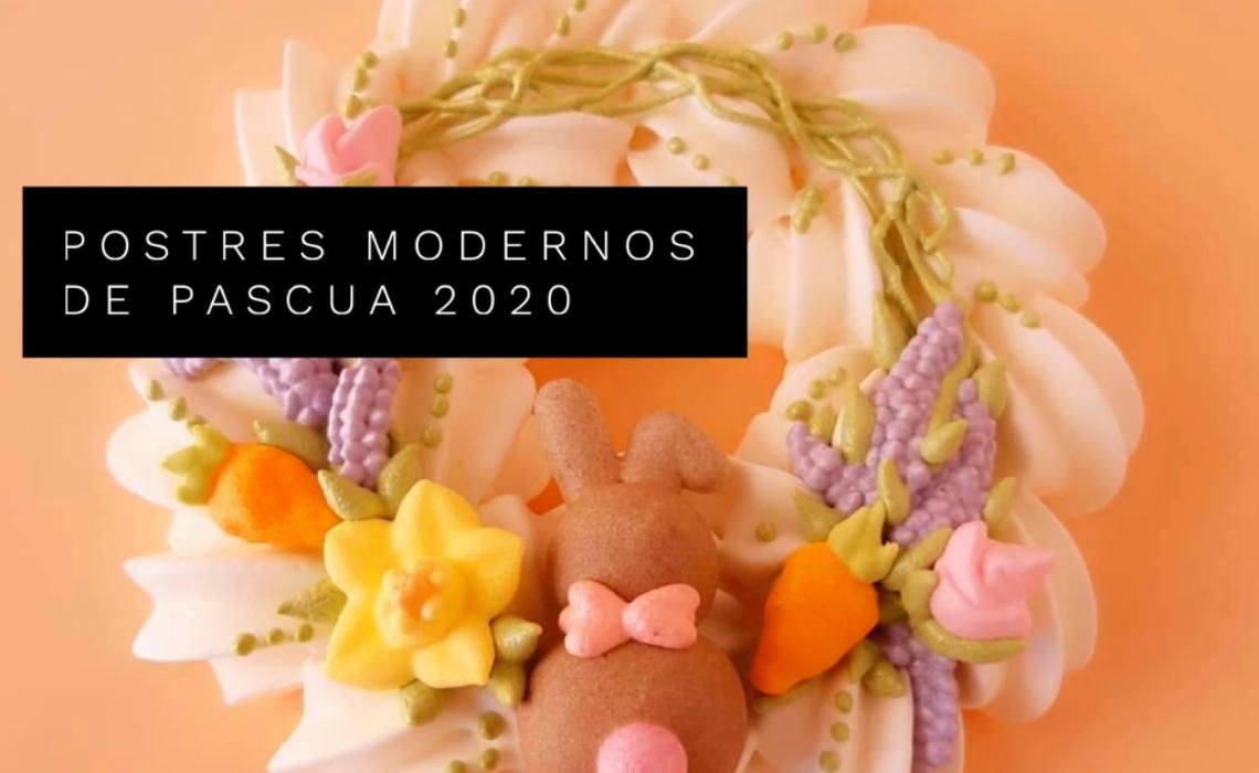 POSTRES SENCILLOS  PERO MODERNOS Y ELEGANTES   PARA PASCUA