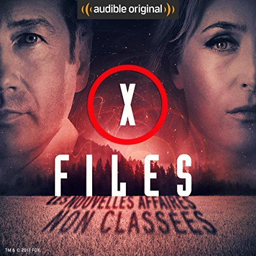 audible - X-Files : les épisodes audios en version française chez Audible ! X Files Nouvelles Affaires