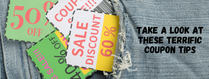 Take A Look At These Terrific Coupon Tips