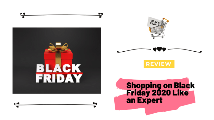 Shopping on Black Friday 2020 Like an Expert
