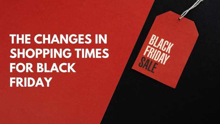 The Changes in Shopping Times for Black Friday