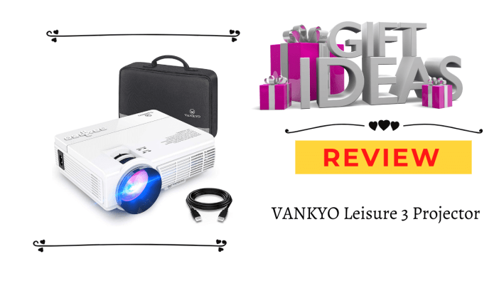 VANKYO Leisure 3 Projector review
