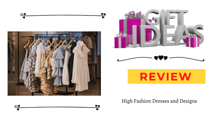 High Fashion Dresses and Designs