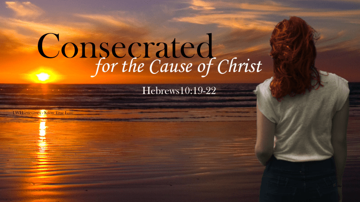 Theme 2019 - Consecrated for the Cause of Christ