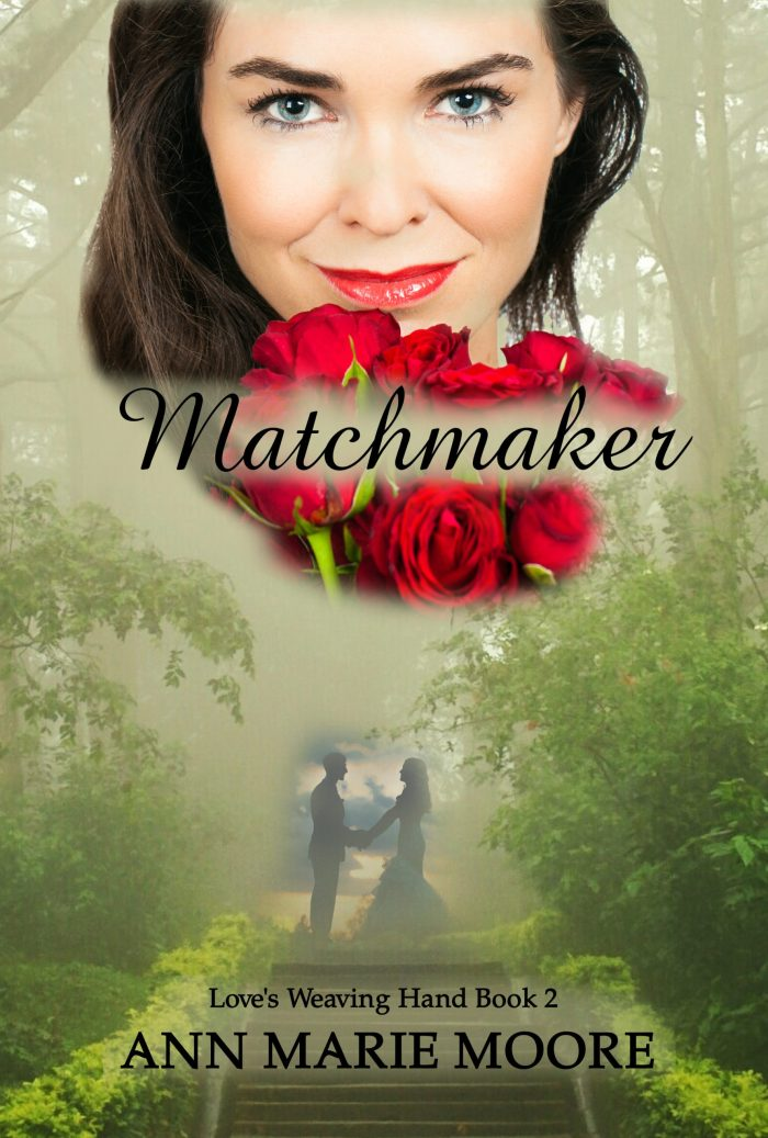 Matchmaker LWH series Book 2 Ann Marie Moore