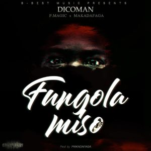 Dicoman Feat P Magic Makadafaga Fungola Miso Lwimbo com  mp3 image 300x300