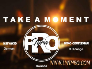 Take a Moment King Gentleman feat Kaivacio www lwimbo com  mp3 image 300x225