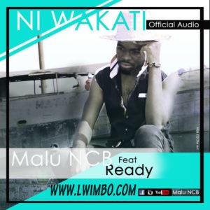 Malu NCB Ft Afande Ready Ni Wakati www lwimbo com  mp3 image 300x300 Afande Ready