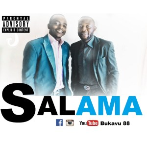 Bukavu 88 Salama Prod by Pizzo Magic www Lwimbo com  mp3 image 300x300 Bukavu 88 - Salama (Prod. by Pizzo Magic)