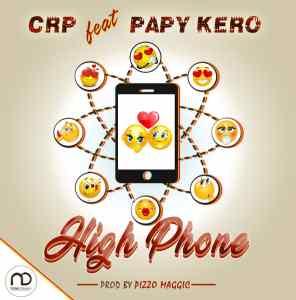 CRP High Phone Feat Papy Kerro www Lwimbo com  mp3 image 296x300