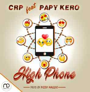 CRP High Phone Feat Papy Kerro www Lwimbo com  mp3 image 296x300 CRP