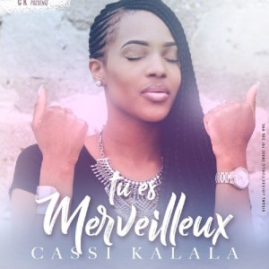 Cassi Kalala Tshimpi Tu es merveilleux www lwimbo com  mp3 image 300x300 Cassi Kalala Tshimpi