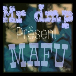 Mr DMP Mafu www lwimbo com  mp3 image 300x300