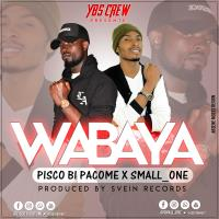 PISCO B ft SMALL ONE WABAYA www lwimbo com  mp3 image