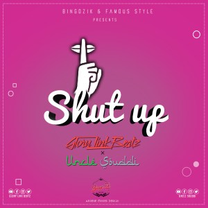 Glory Link Beatz x Uncle Souddi Shut Up www lwimbo com  mp3 image 300x300 Glory Link Beatz feat Uncle Souddi - Shut Up