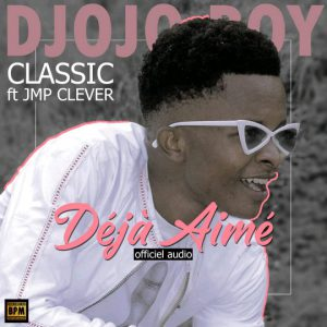 Djodjo Boy Déjà aimé mp3 image 300x300 Life Feellings - Tupiganishe Corona
