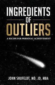 Ingredients of Outliers by John Shufeldt, MD, JD, MBA