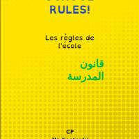 Les règles de vie en 3 langues