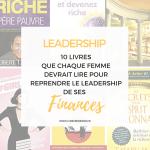 Leadership : 10 Livres que chaque femme devrait lire pour booster ses finances