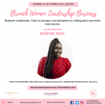 #GIRLBOSS : Edwige ZOHI, Cheffe d'Entreprise, Ingénieure, Guest Speaker lors du Brunch Women Leadership Business