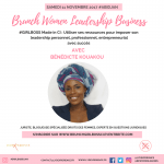 #GIRLBOSS Made in CIV – 5 questions à Bénédicte KOUAKOU, Juriste, Blogueuse experte Droit des Femmes et Guest Speaker du BRUNCH WOMEN LEADERSHIP BUSINESS ABIDJAN