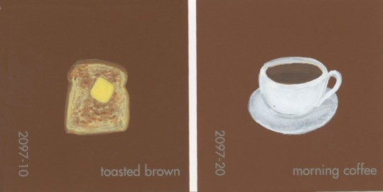 """""""Toasted Brown & Morning Coffee (Breakfast),"""" acrylic on commercial paint chips, 2.5 x 5in, 2016"""