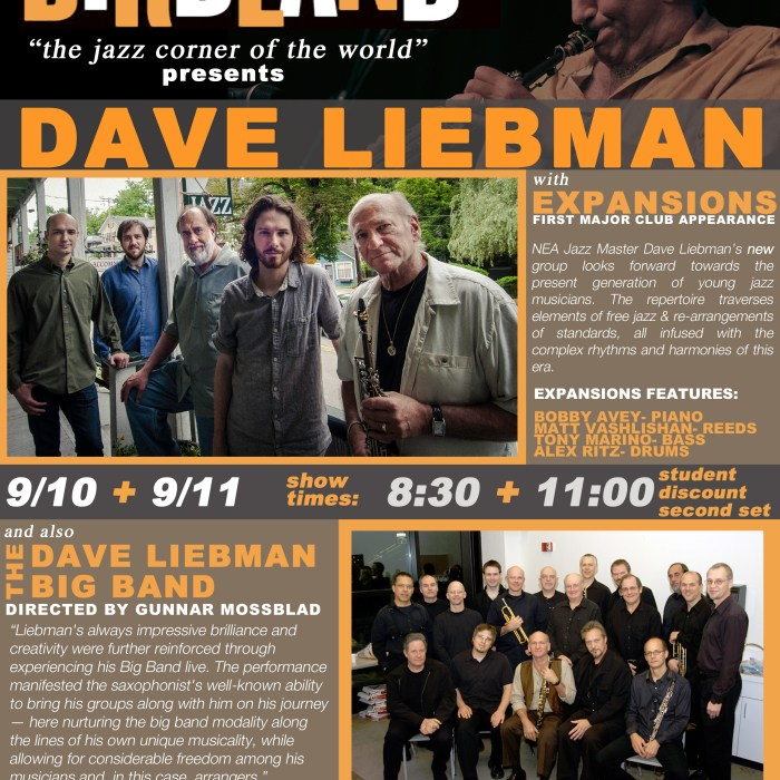 Dave Liebman Expansions & Dave Liebman Big Band 9/10/13